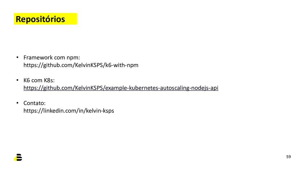 Repositórios • Framework com npm: https://githu...