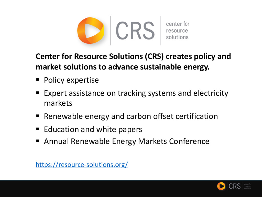 Center for Resource Solutions (CRS) creates pol...