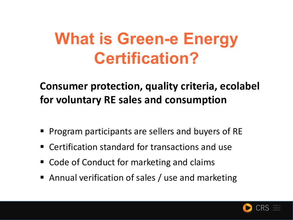 What is Green-e Energy Certification? Consumer ...