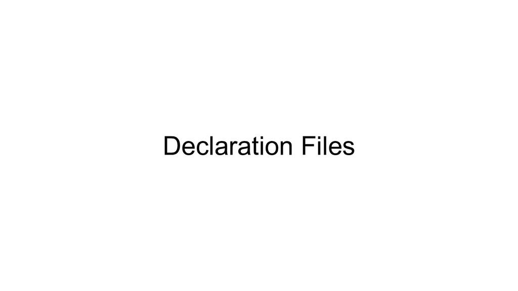 Declaration Files