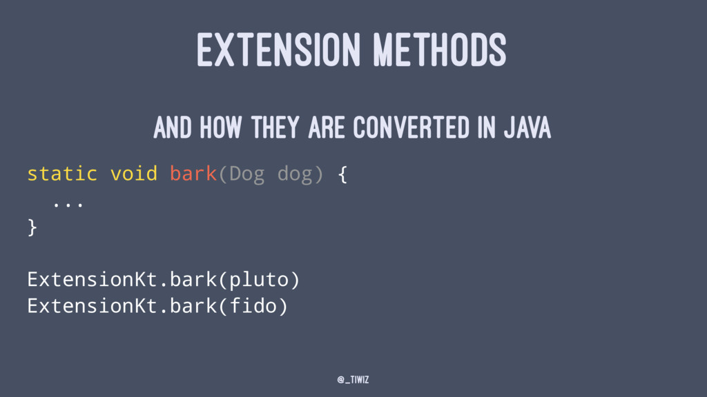EXTENSION METHODS and how they are converted in...
