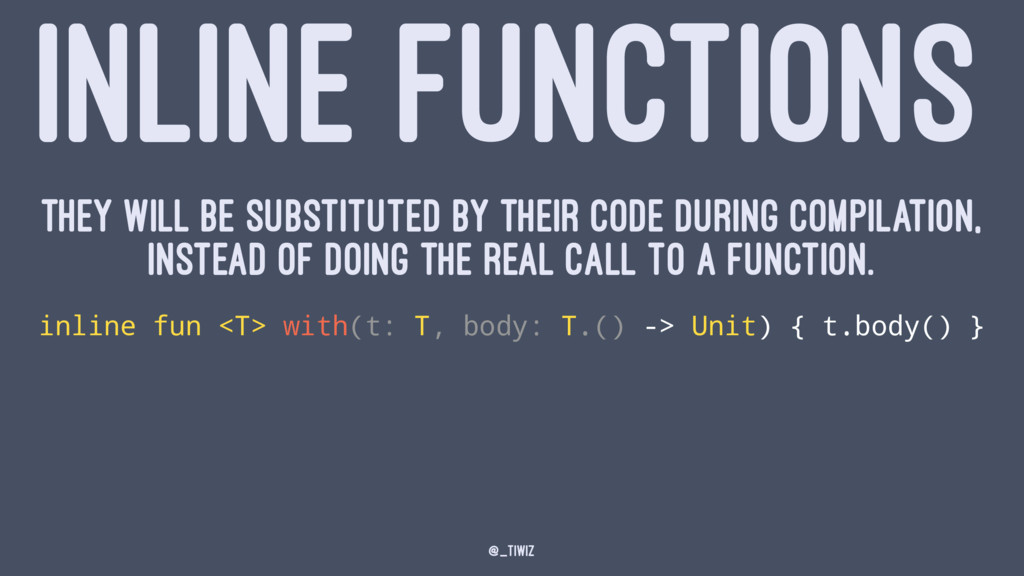 INLINE FUNCTIONS they will be substituted by th...