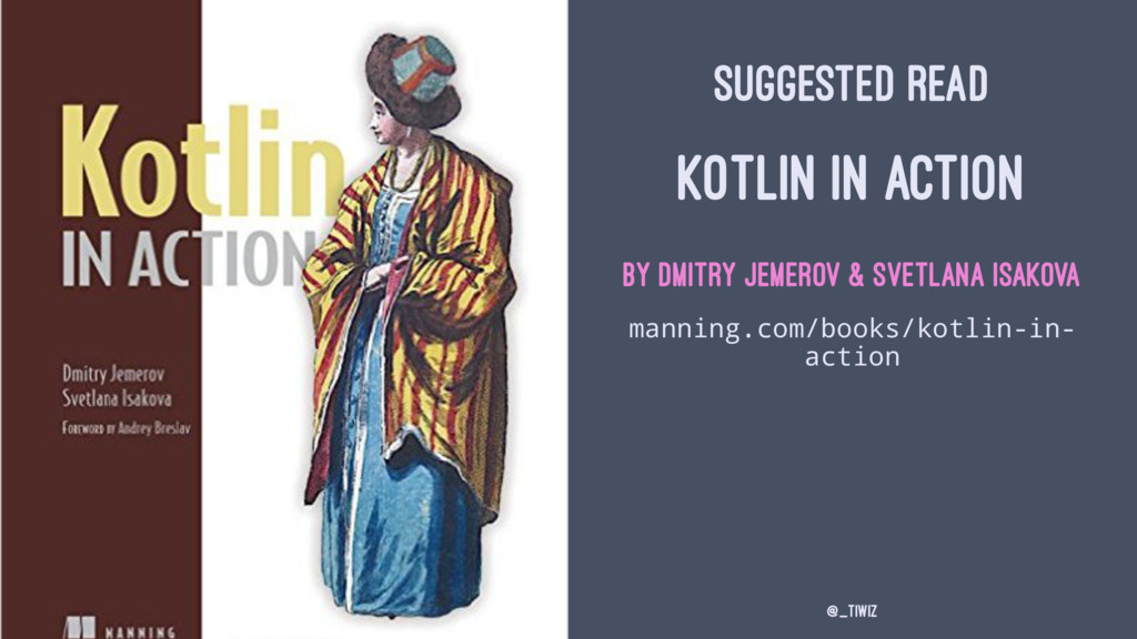 SUGGESTED READ KOTLIN IN ACTION by Dmitry Jemer...