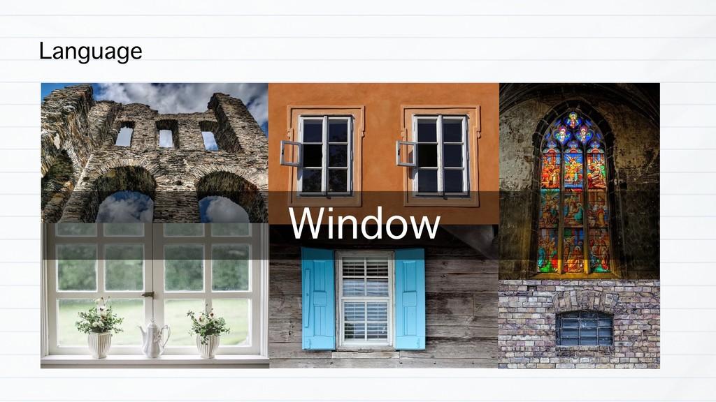 Language Window