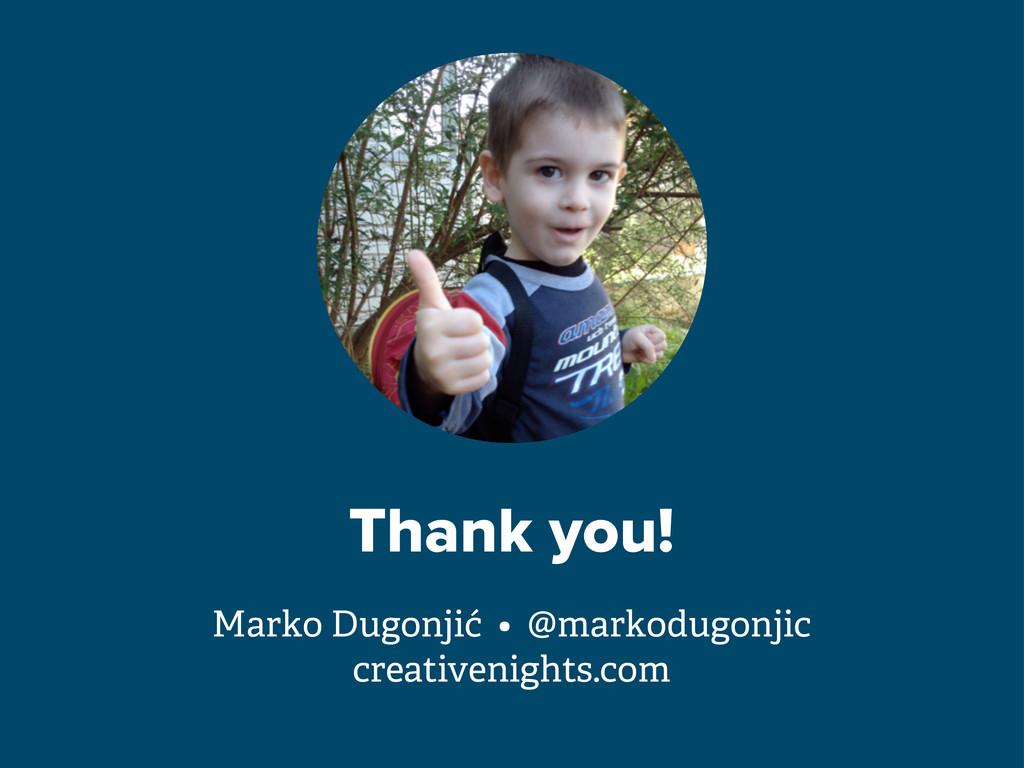 Thank you! Marko Dugonjić • @markodugonjic crea...