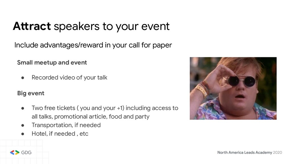 Attract speakers to your event Include advantag...