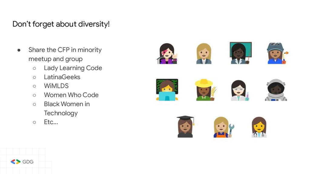 Don't forget about diversity! ● Share the CFP i...