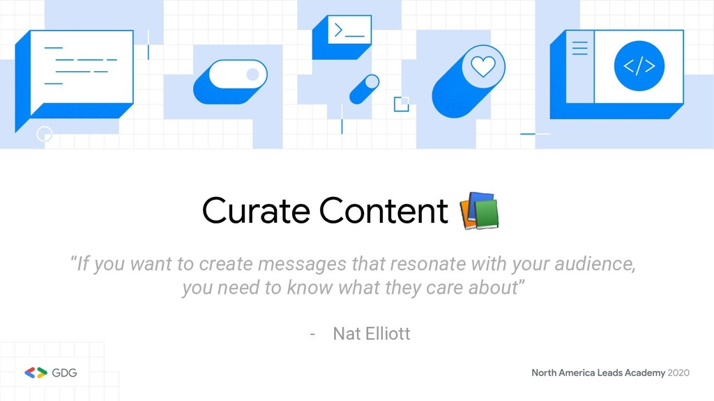 """Curate Content  """"If you want to create messages..."""