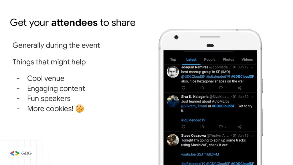 Get your attendees to share Generally during th...