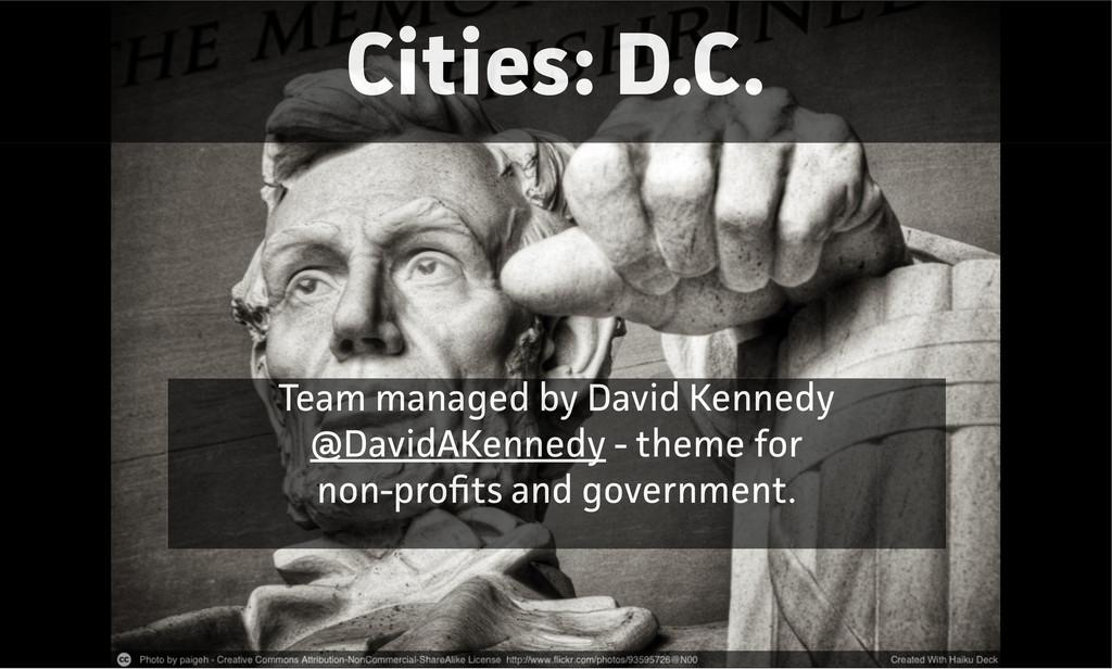 Cities: D.C. Team managed by David Kennedy @Dav...