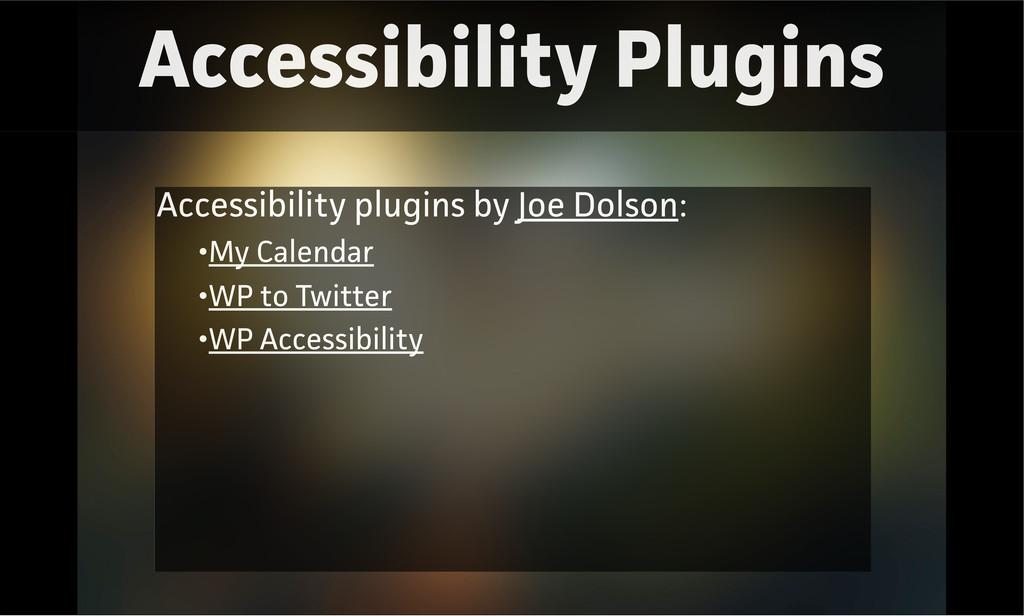 Accessibility Plugins Accessibility plugins by ...