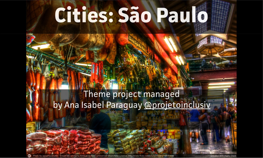 Cities: São Paulo Theme project managed by Ana ...