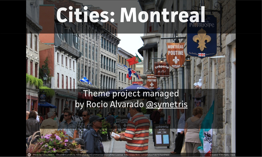 Cities: Montreal Theme project managed by Rocio...