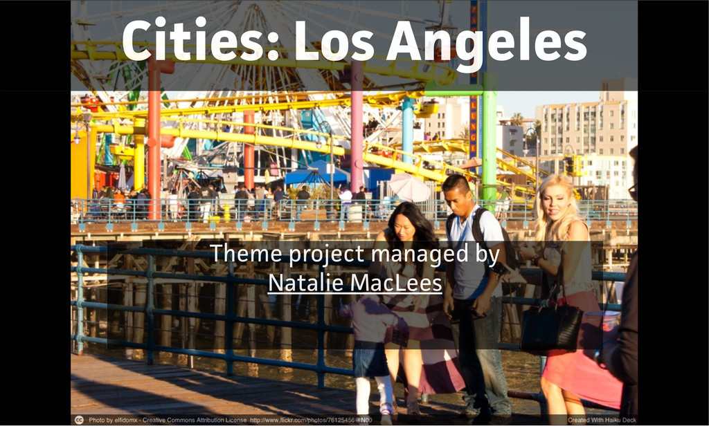 Cities: Los Angeles Theme project managed by Na...