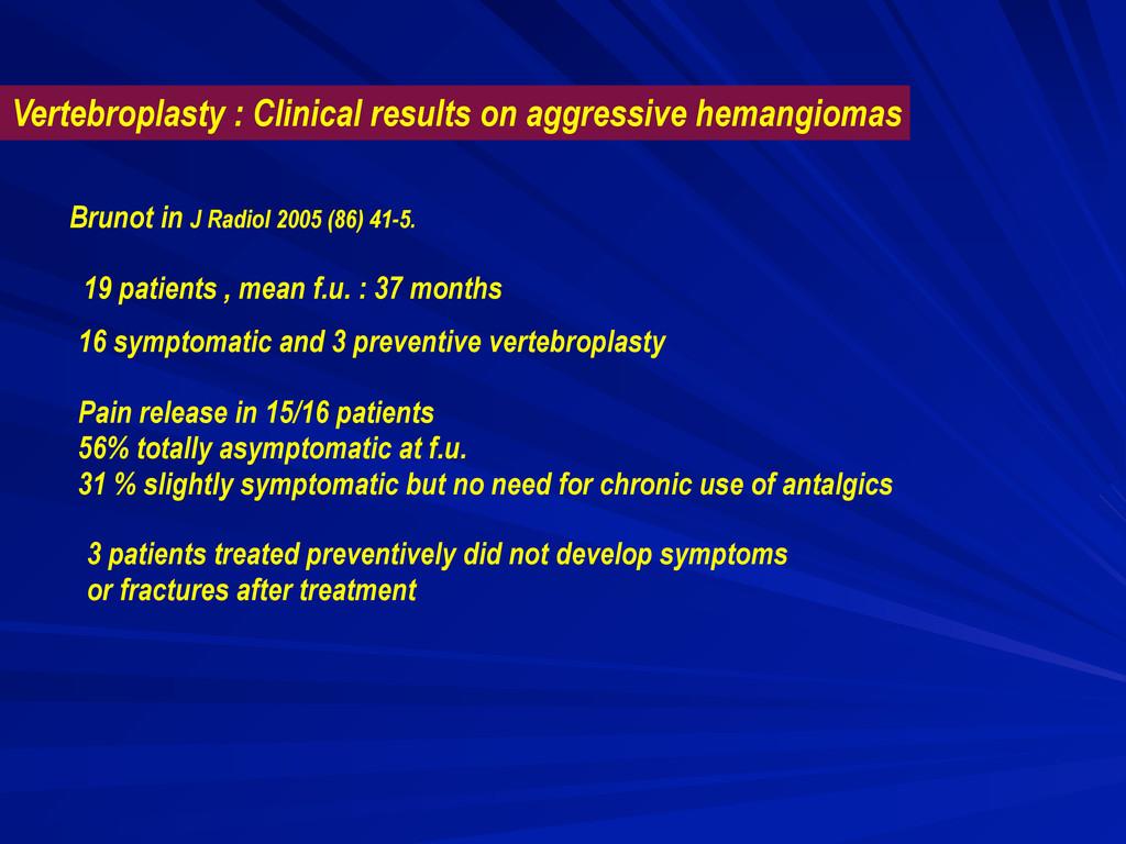 Brunot in J Radiol 2005 (86) 41-5. 19 patients ...