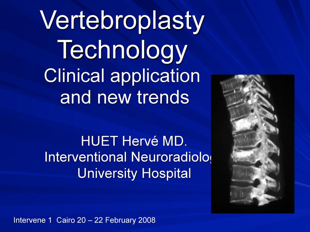 Vertebroplasty Technology Clinical application ...