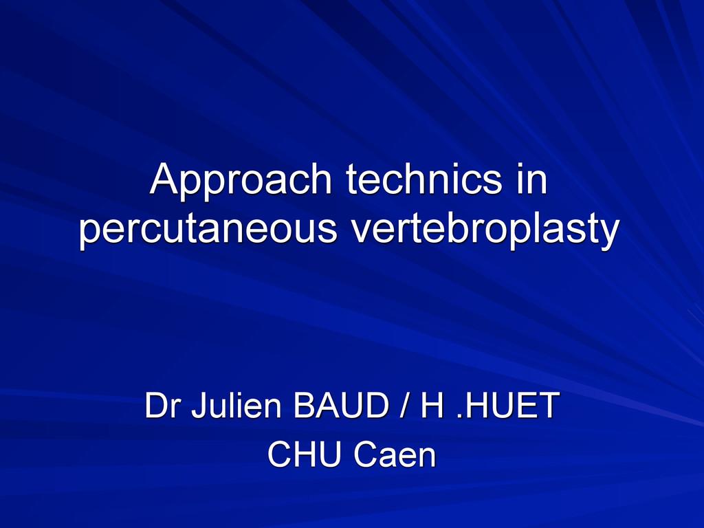 Approach technics in percutaneous vertebroplast...