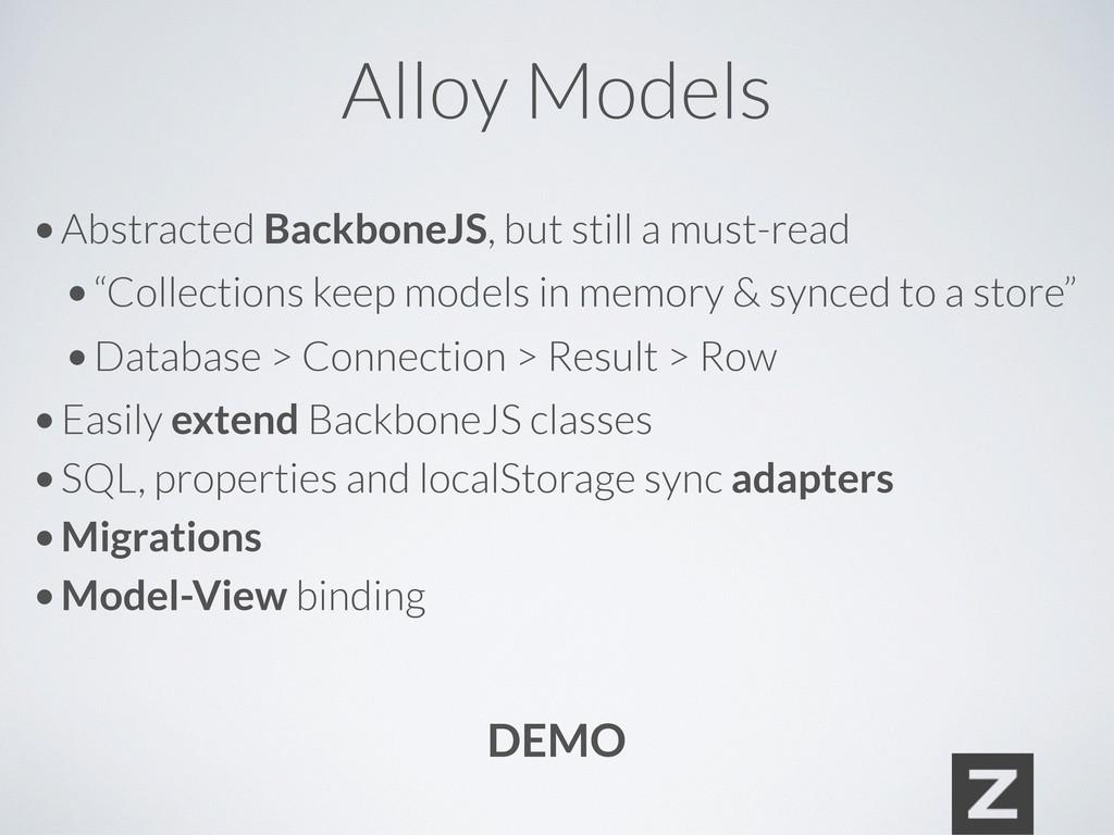 Alloy Models • Abstracted BackboneJS, but still...