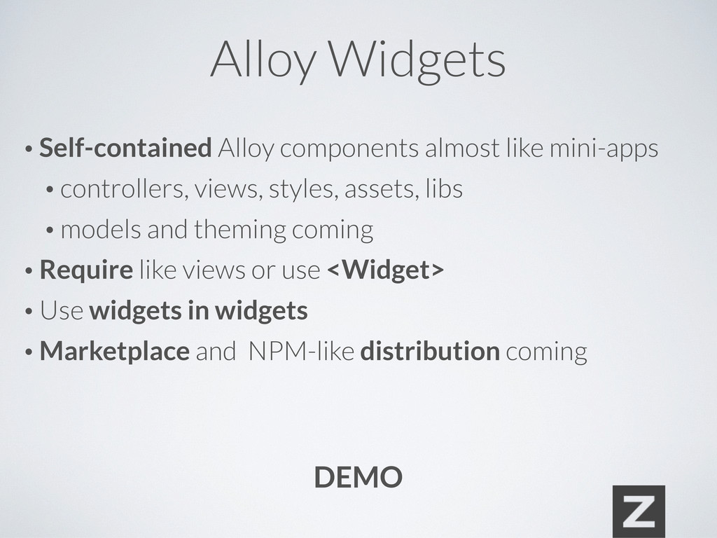 Alloy Widgets • Self-contained Alloy components...
