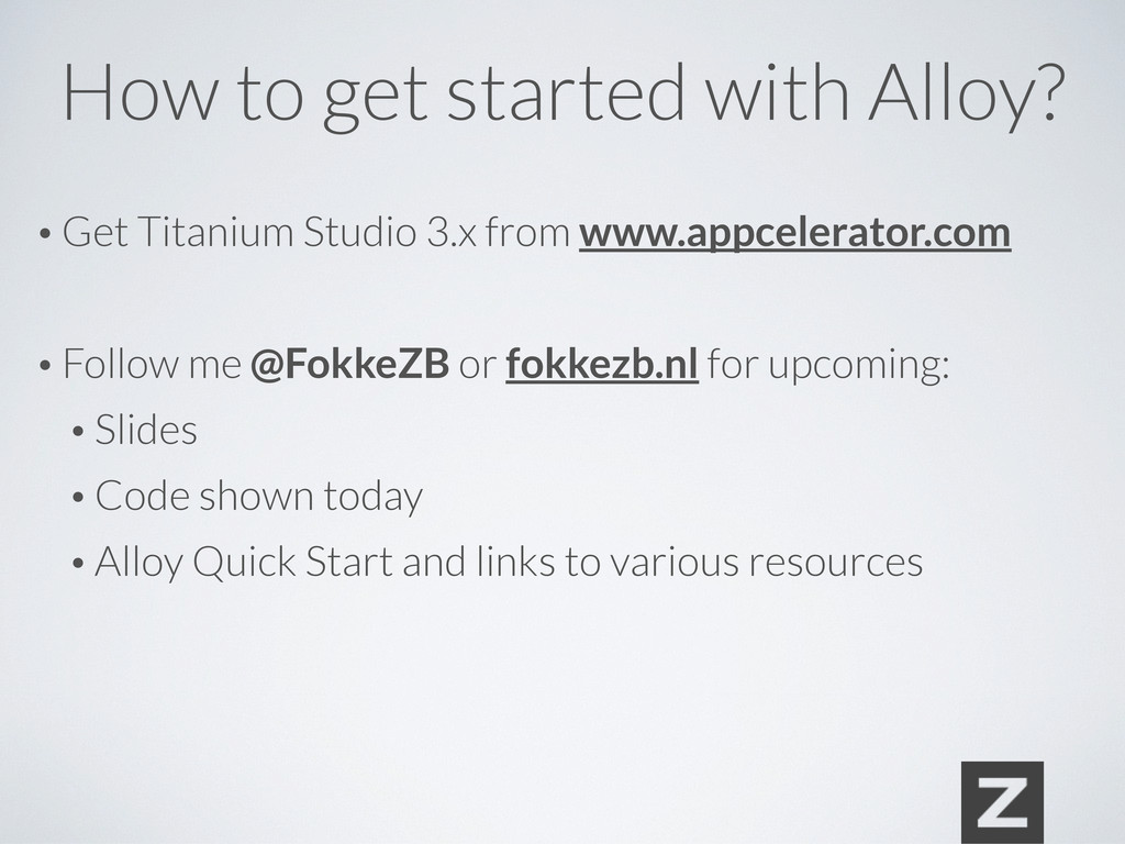 How to get started with Alloy? • Get Titanium S...