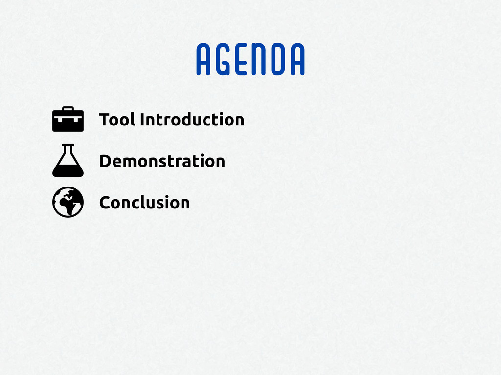 agenda Conclusion Demonstration Tool Introducti...