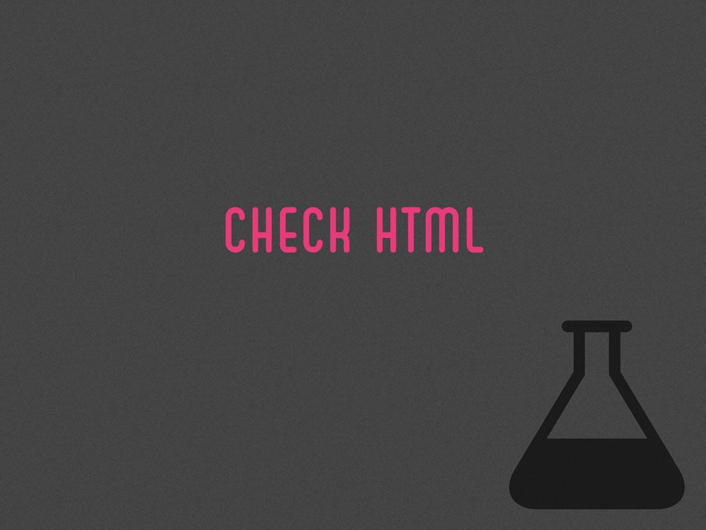 CHECK HTML