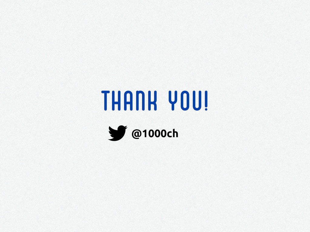 THANK YOU! @1000ch