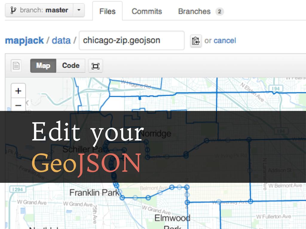 Edit your GeoJSON