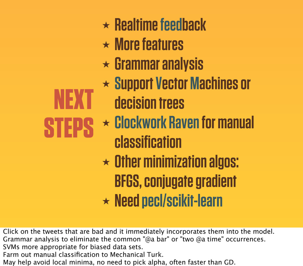 NEXT STEPS ★ Realtime feedback ★ More features ...