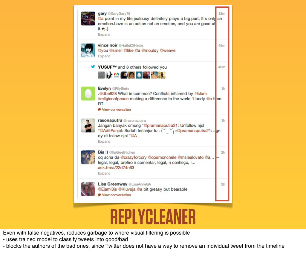 REPLYCLEANER Even with false negatives, reduces...