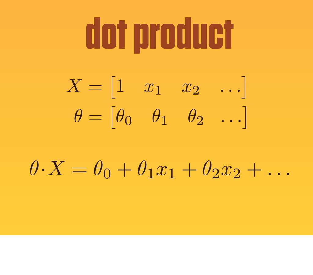 X = ⇥ 1 x1 x2 . . . ⇤ ✓ = ⇥ ✓0 ✓1 ✓2 . . . ⇤ ✓ ...