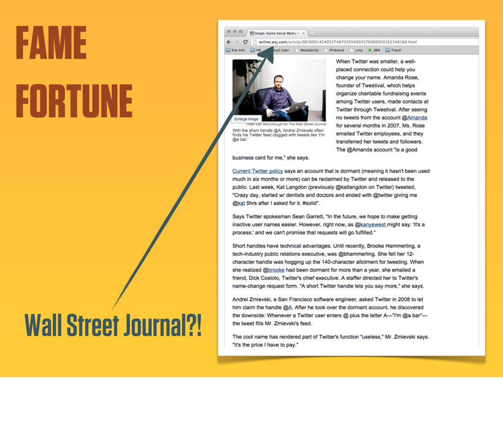 FAME FORTUNE Wall Street Journal?!