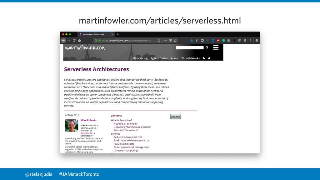 @stefanjudis martinfowler.com/articles/serverle...