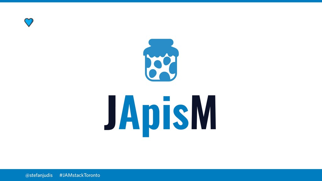 @stefanjudis JApisM #JAMstackToronto