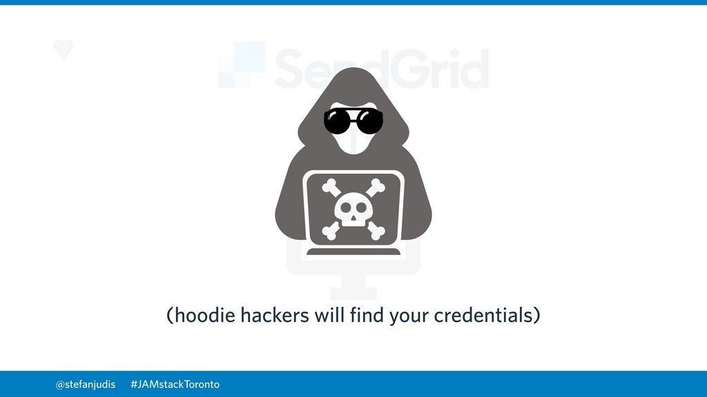 @stefanjudis (hoodie hackers will find your cre...