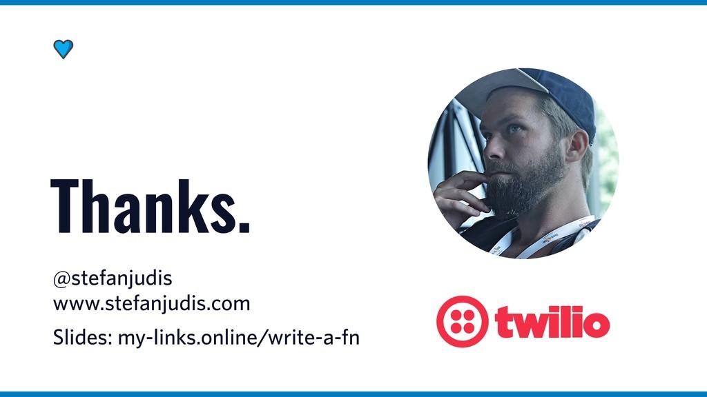 @stefanjudis www.stefanjudis.com Thanks. Slides...