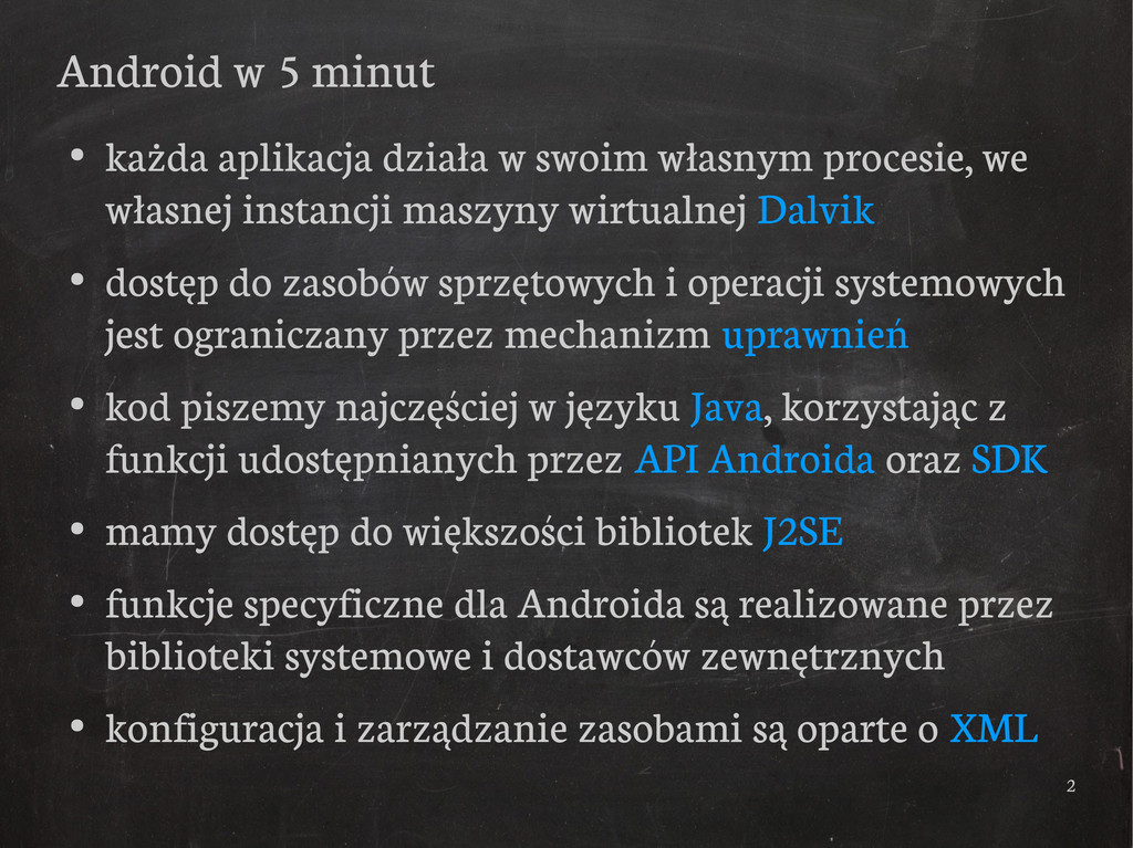2 Android w 5 minut ● każda aplikacja działa w ...