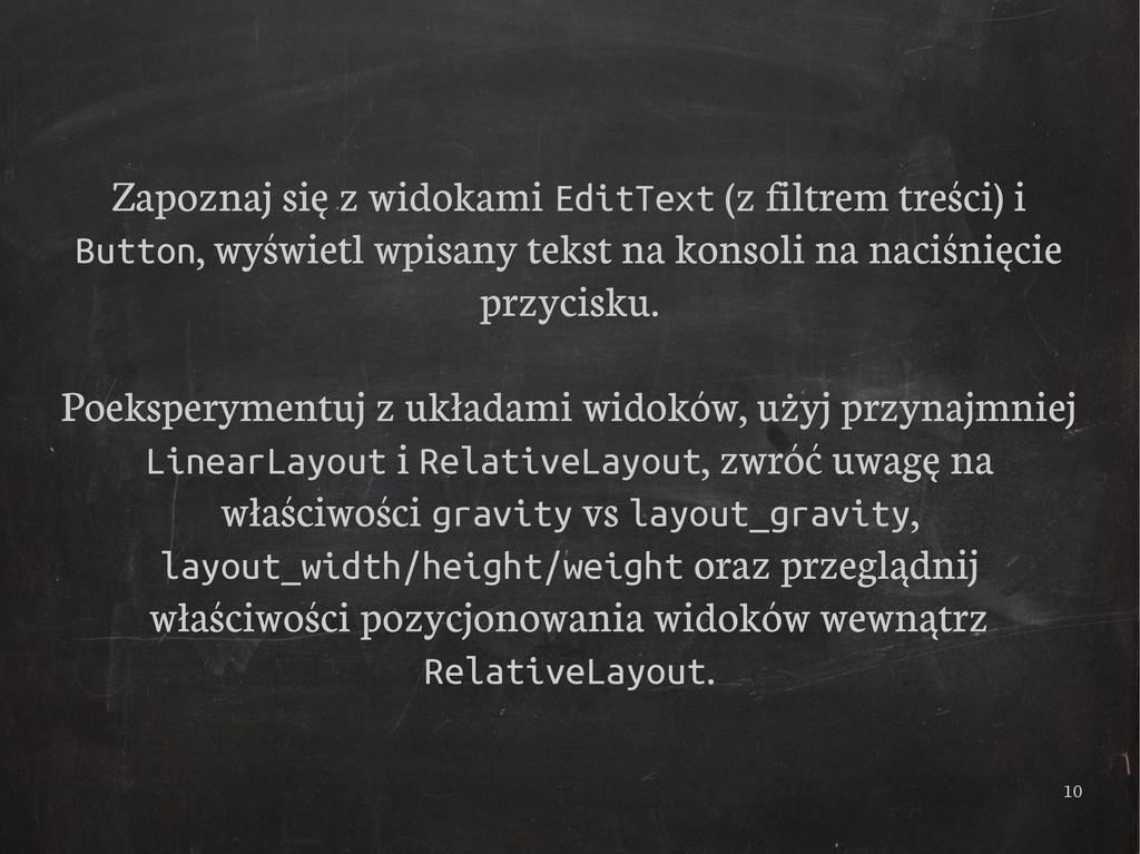 10 Zapoznaj się z widokami EditText (z filtrem ...