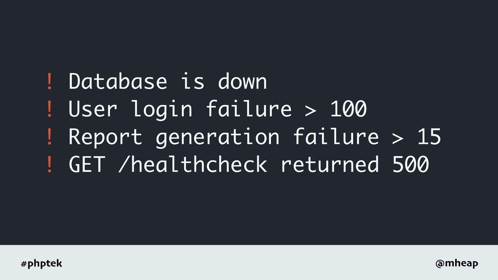 #phptek @mheap ! Database is down ! User login ...