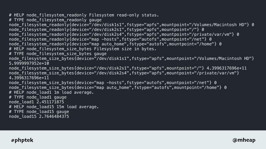 #phptek @mheap # HELP node_filesystem_readonly ...