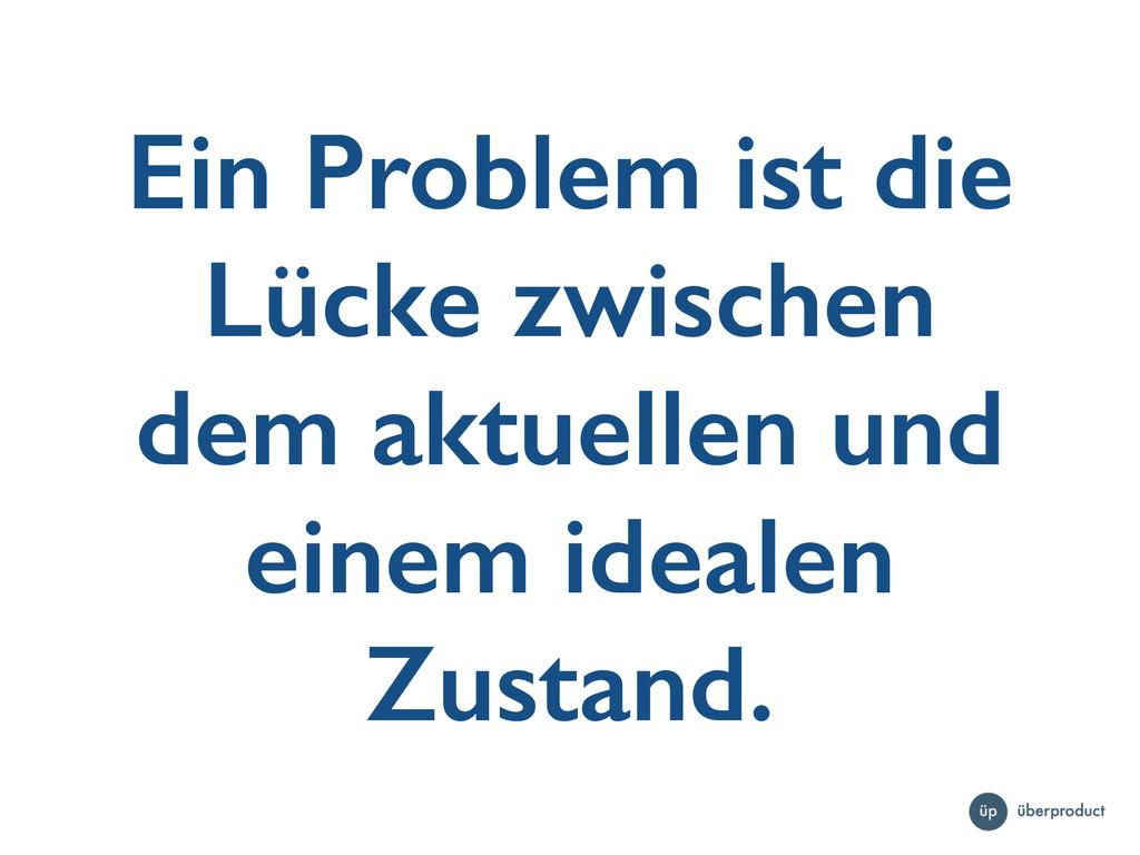 Ein Problem ist die Lücke zwischen dem aktuelle...