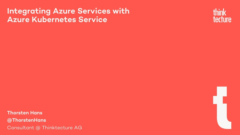 Integrating Azure Services with Azure Kubernete...