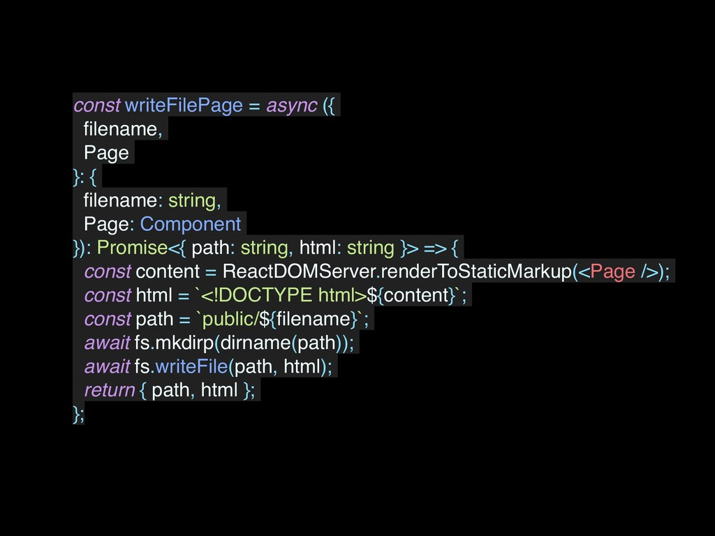 const writeFilePage = async ({ filename, Page }:...