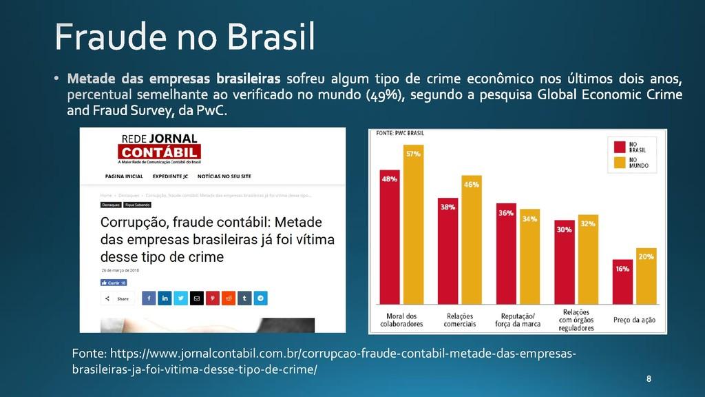 Fonte: https://www.jornalcontabil.com.br/corrup...