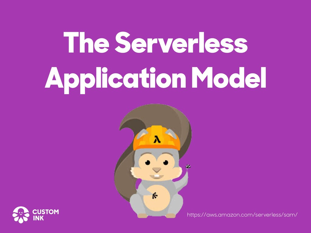 The Serverless Application Model https://aws.am...