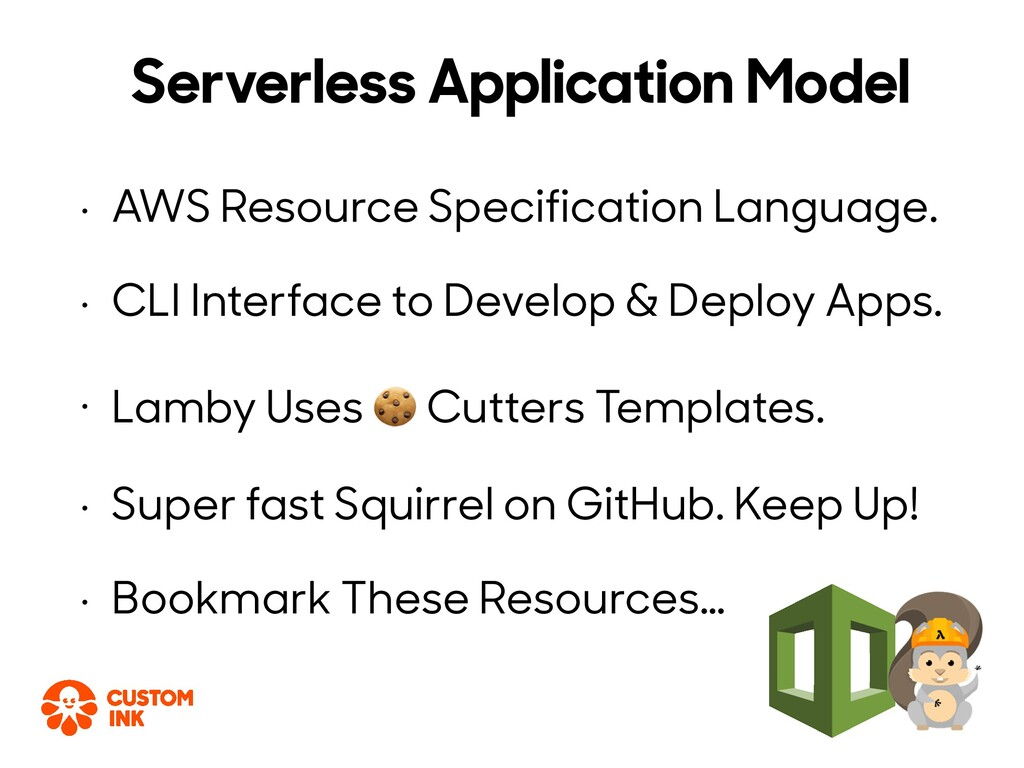 • AWS Resource Specification Language. • CLI In...