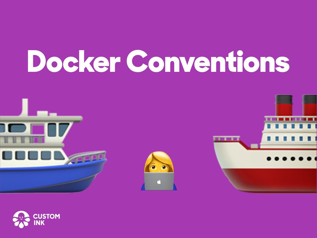 Docker Conventions