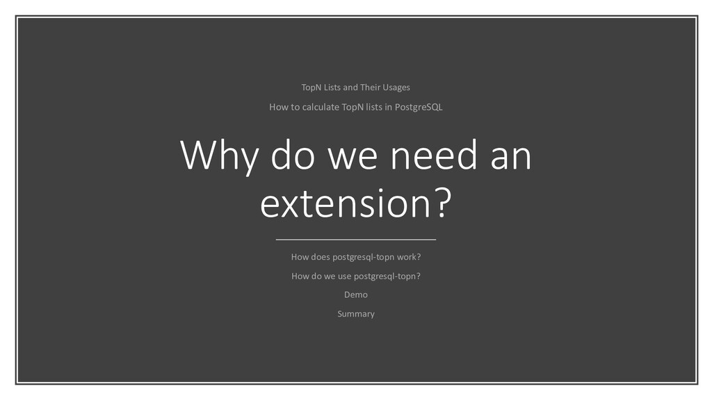Why do we need an extension? How does postgresq...
