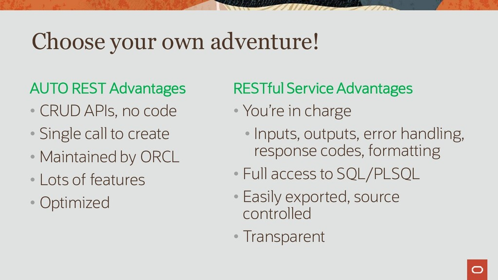 AUTO REST Advantages • CRUD APIs, no code • Sin...