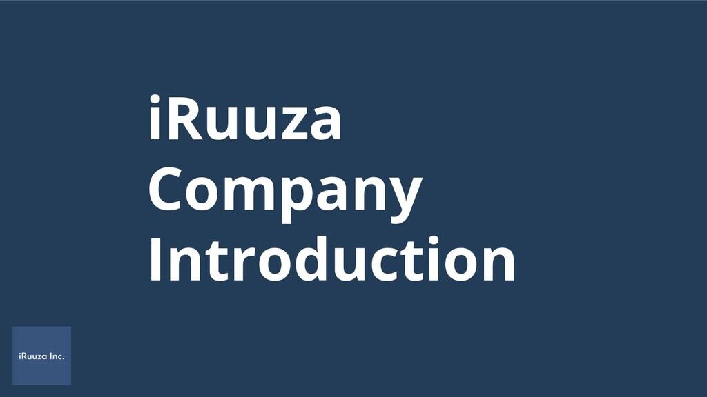 iRuuza Company Introduction